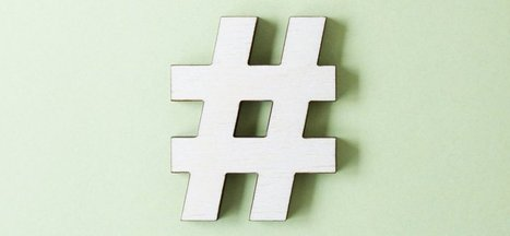 The Science Behind Using Hashtags: Number, Type, and More | Social Media Advancement and Mangement | Scoop.it