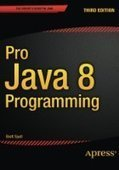 Pro Java 8 Programming, 3rd Edition - PDF Free Download - Fox eBook | IT Books Free Share | Scoop.it