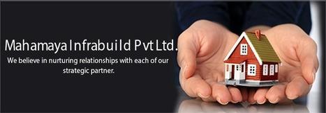 Mahamaya Infrabuild Pvt Ltd | Mahamaya Infrabuild Pvt. Ltd. | Scoop.it