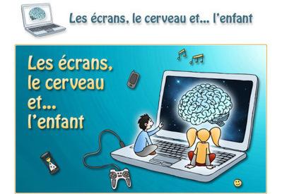 Les écrans, le cerveau... et l'enfant | Enfants et technologies - Children and technology | Scoop.it