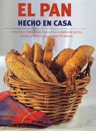 Recetas de Cocina y Reposteria!!!: Pan hecho en casa | e-book | #DIRCASA - El Buen Comer!!!! | Scoop.it