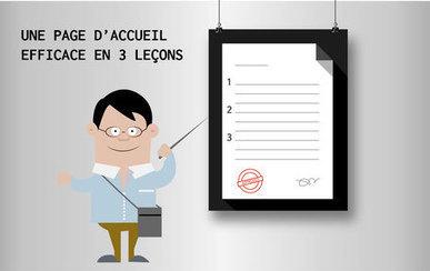 [INFOGRAPHIE] Une page d'accueil efficace en 3 leçons | Webdesign, Créativité | Scoop.it