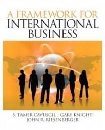 Test Bank For » Test Bank for A Framework of International Business, 1st Edition: S. Tamer Cavusgil Download | Business Exam Test Banks | Scoop.it