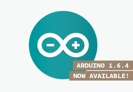 Arduino IDE 1.6.4 released and available for download | Raspberry Pi | Scoop.it