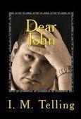 Smashwords – Dear John – a book by I. M. Telling | Dear John Letters | Scoop.it