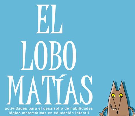 El lobo Matías: actividades lógico matemáticas para ed. infantil | Didàctica general i altres ajudes | Scoop.it