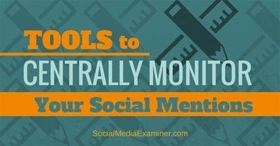 Two Key Tools to Centrally Monitor Your Social Mentions | Public Relations & Social Media Insight | Scoop.it