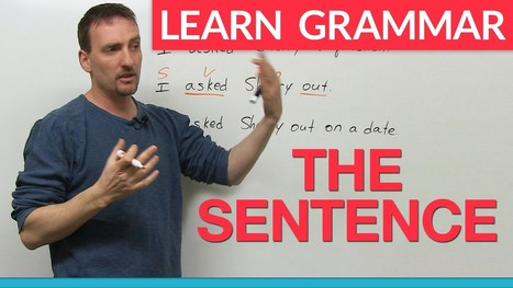 English Grammar: The Sentence · engVid | The Learning Lounge | Scoop.it