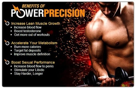 Power Precision Review - Get Rock Hard In Gym And Bed Naturally! | Be macho with new ingredients | Scoop.it