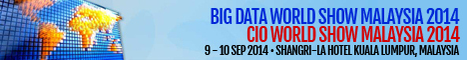 Big Data World Show Malaysia 2014 & CIO World Show Malaysia 2014 | Conference and Events | Scoop.it