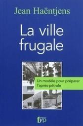 Demain, la ville «frugale» ? | Economie Responsable et Consommation Collaborative | Scoop.it