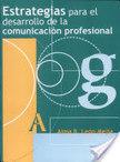 Estrategias Para el Desarrollo de la Comunicación Profesional | Comunicación e información cultural | Scoop.it