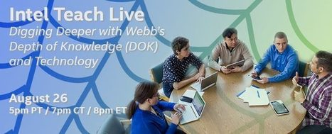 Webinar - Digging deeper with Webb's Depth of Knowledge and Technology (Aug. 26 - 8pm EST) | Transitioning to the Common Core | Scoop.it