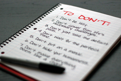 20 Things that Belong On Everyone's TO-DON'T List | Interesting Reading | Scoop.it