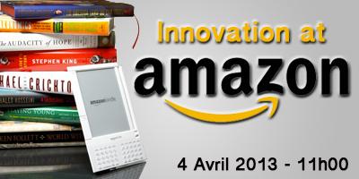 Innovation at Amazon le 4 Avril 2013 dès 11h00 à La Cantine Toulouse   La Cantine Toulouse   Scoop.it