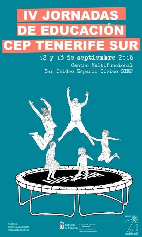 IV JORNADAS DE EDUCACIÓN CEP TENERIFE SUR #JCEPSUR16   CEP Tenerife Sur   Scoop.it