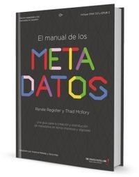 El manual de los metadatos - Dosdoce.com | Help and Support everybody around the world | Scoop.it
