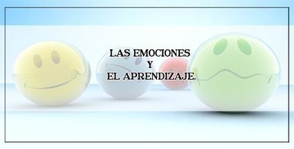 LAS EMOCIONES Y EL APRENDIZAJE. | Educacion, ecologia y TIC | Scoop.it