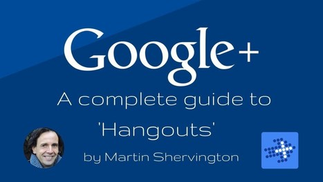 Google Hangouts - a complete guide! - YouTube | TechnologyinLearning | Scoop.it