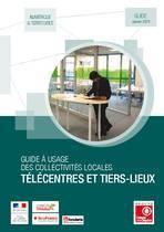 Télécentres & Tiers-lieux, un guide pour les collectivités locales | Tiers-Lieux | Scoop.it
