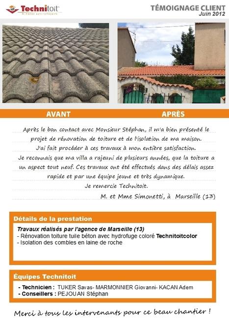 [Témoignage] Rénovation toiture tuiles béton et isolation de combles à Marseille (13) | Témoignages Clients Technitoit | Scoop.it