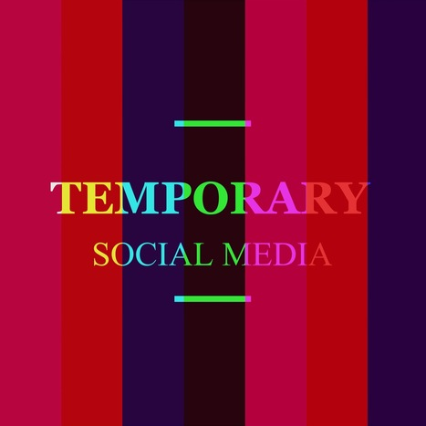 """Learn about """"temporary social media"""" and how can it change your online life 