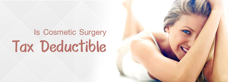 Is Cosmetic Surgery Tax Deductible? | cosmeticsurgery | Scoop.it