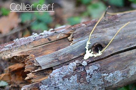 Le petit cerf | Bijoux  créateurs | Scoop.it