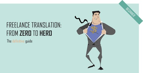 The Translation Industry - Guide to becoming a Freelance Translator | Localization Toolbox | Scoop.it