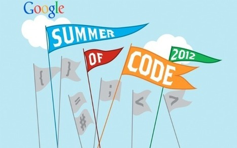 Google Now Accepting Student Applications For Its 2012 Summer of Code | CulturaDigital | Scoop.it