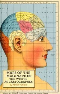 """Maps of the Imagination: the Writer as Cartographer"", di Peter Turchi 