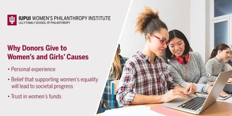 Experience Matters: Who Gives for Women and Girls, andWhy - Inside Philanthropy - Inside Philanthropy | philanthropy | Scoop.it