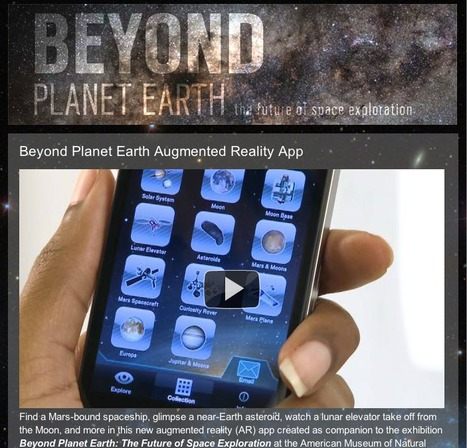 Beyond Planet Earth: The Future of Space Exploration - Augmented Reality AR App | American Museum of Natural History | Augmented Reality Tech | Scoop.it
