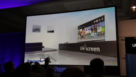 Panasonic Life+Screen Smart TV: Can A Smart TV Actually Be Useful? | Internet of Things - Company and Research Focus | Scoop.it