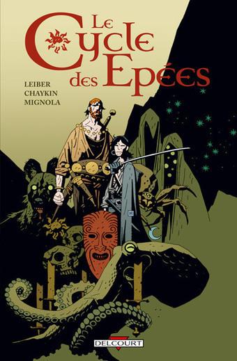 Le Cycle des Epées - Chaikin / Mignola | Les grands cycles d'heroic fanatsy | Scoop.it