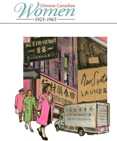 Chinese Canadian Women (1923-1967) Project | Chinese American Now | Scoop.it