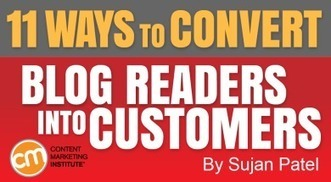 11 Ways to Convert Blog Readers Into Customers | The Monday Marketing Club | Scoop.it
