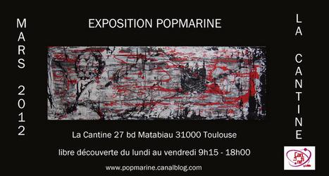 Exposition POPMARINE | La Cantine Toulouse | La Cantine Toulouse | Scoop.it