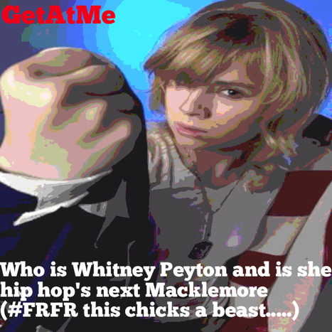 GetAtMe Who is Whitney Peyton.....?  Yall about to find out #FRFR | GetAtMe | Scoop.it