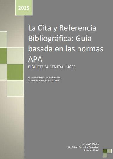 La Cita y Referencia Bibliográfica: Guía basada en las normas APA | Académicos | Scoop.it