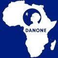 L'agenda caché de Danone en Afrique   Africa Diligence   veille stratégique et monde numérique   Scoop.it