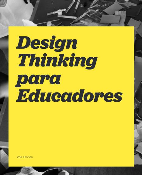 [PDF] Design Thinking para Educadores | Pasion por el Conocimiento | Scoop.it