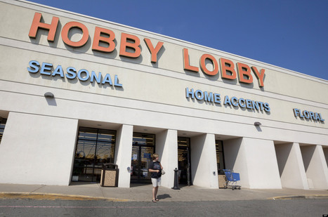 Hobby Lobby's Controversial Decision Could Cost It Big Time | AUSTERITY & OPPRESSION SUPPORTERS  VS THE PROGRESSION Of The REST OF US | Scoop.it