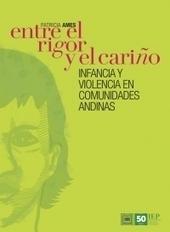 Una mejor organización del espacio doméstico redujo la violencia infantil en 15 comunidades de Ayacucho | MAZAMORRA en morada | Scoop.it