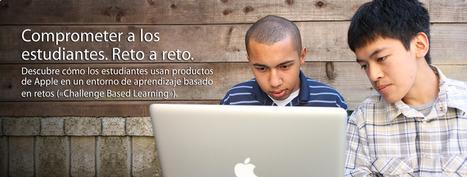 Apple - Educación - Challenge Based Learning | HORA DE APRENDER | Scoop.it