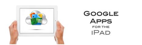 Google Apps for the iPad | iPads in school | Scoop.it