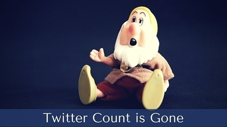 Twitter Count Is Gone! What do we do now? - Malhar Barai | Quick Social Media | Scoop.it