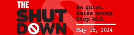 The Shutdown l Be Quiet • Raise Money • Stop ALS | #ALS AWARENESS #LouGehrigsDisease #PARKINSONS | Scoop.it