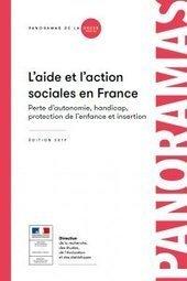 L'aide et l'action sociales en France - Perte d'autonomie, handicap, protection de l'enfance et insertion - Édition 2019 - Ministère des Solidarités et de la Santé