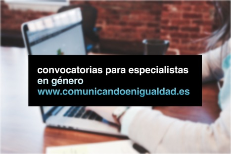 18 de mayo: Convocatorias de la semana en Comunicando en Igualdad | Comunicando en igualdad | Scoop.it